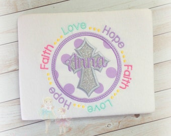 Girls Cross Applique Shirt- Hope, Faith, and Love- Pastel Colors- Easter Shirt- Silver Cross-Spring