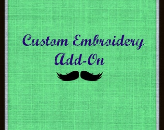 Custom Embroidery Add-On, Personalize Your Order, Add a Name
