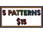 PATTERNS & PRINTABLES any 5 for 15 dollars