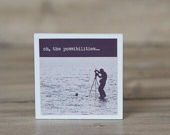 Inspirational Art Magnet | Oh the Possibilities Inspirational Quote | Photographer | Neodymium | Vintage Charm Kitchen Fridge Magnet Travel