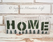 Rustic HOME Block Sign, Pine Trees on White Distressed Barn Wood, Green and White, Rustic Decor, Cabin Home Decor, Made in Montana, Under 20