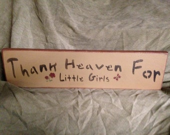 Primitive Distressed Wooden Rustic Handmade Wooden Sign - Little Girls