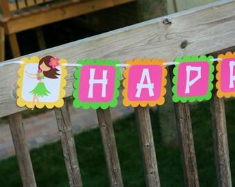 Luau/Hula Girl Happy Birthday Banner, Hula Girl Birthday, Hawaiian Luau Birthday , Luau Goody Bags, Tiki, Hibiscus
