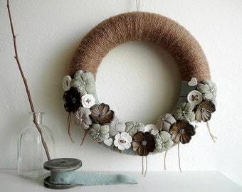 Country chic wreath fabric flowers out front door brown soft green beige OOAK ready to ship