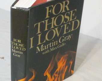 Vintage Autobiography - For Those I Loved - First Edition - 1972 - Concentration Camps - Nazi Death Camps - WWII