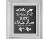 Chalkboard Date Idea Jar Sign for Bridal Shower