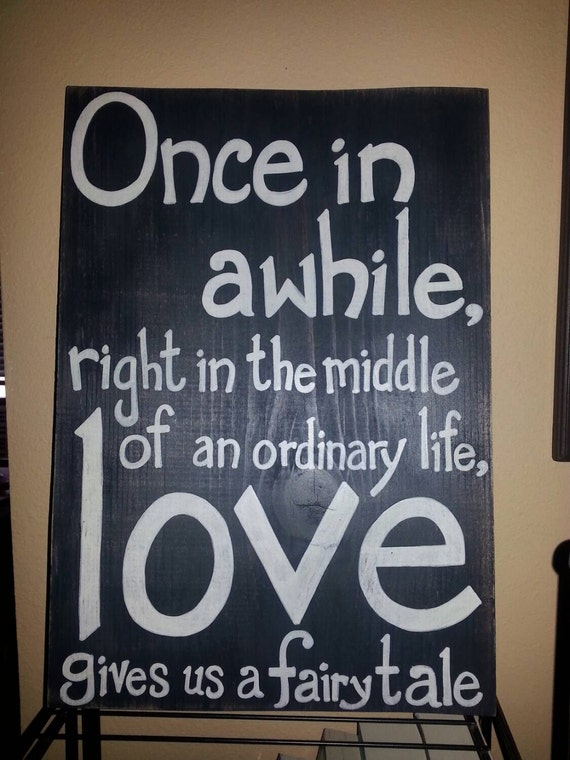 Once in a while.......love gives us a fairytale.