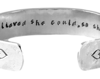 Promotion / Graduation Gift - She believed she could, so she did Custom Hand Stamped Aluminum Cuff Bracelet