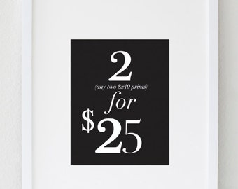 2 Prints for 25 Dollars,  Inspirational Quotes,  Home Decor, Office Art, Typography Poster