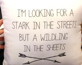 Game of Thrones Inspired-Stark/Wildling Humor Saying 12X12 White Pillow-As Seen at Comic Con