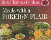 Meals with a Foreign Flair from Better Homes and Gardens Creative Cooking Library, Vintage Cookbook, 1960s Cookbook, Retro Cookbook
