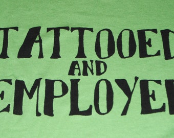 Tattooed and Employed
