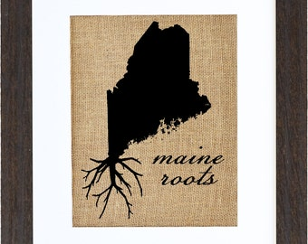 Maine Roots Wall Art, Burlap Art, Custom Wall Art, State Wall Art, Burlap Wall Art, Frame Included