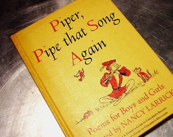 POETRY Piper Pipe that Song Again VINTAGE BOOK 1965