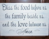 Bless The Food Before Us, The Family Beside Us, And The Love Between Us. Amen, Vintage Signs, Dining Room, Shabby Chic Wood Signs