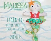 2 PATTERN COMBO Marissa Mermaid Doll and Fishy Friends PDF pattern Fine Motor Skills Learning 22'' Doll Pattern