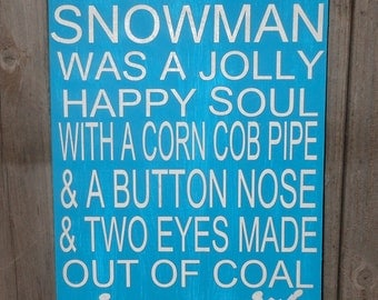 Frosty The Snowman..Solid Wood Sign