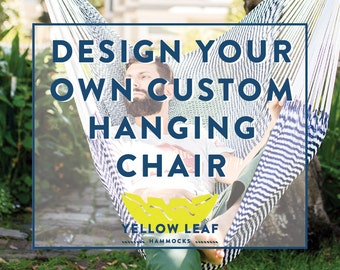 Custom Hanging Chair Hammock: Design Your Own One-of-a-Kind Hammock (w/ Free Shipping)