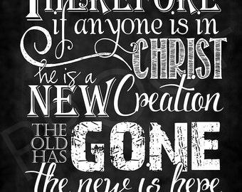 Scripture Art - 2 Corinthians 5:17 Chalkboard Style