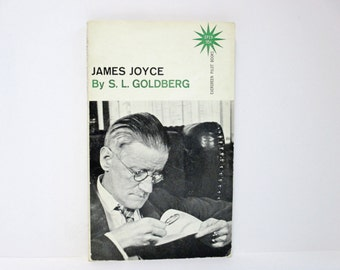 James Joyce ~ An Introductory Book by S. L. Goldberg 1962 Vintage Evergreen Pilot Book
