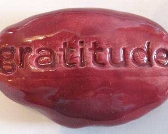 GRATITUDE Pocket Stone  - Ceramic - RASPBERRY Art Glaze - Inspirational Art Piece