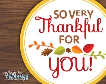 Thankful for You Circle Labels, DIY Thanksgiving Gift Tags, INSTANT DOWNLOAD, digital printable file
