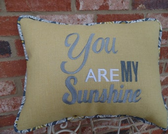 "Embroidered Yellow  Burlap  ""You are my Sunshine""  Pillow, throw pillow, 14"" x 18"", decorative pillow, gift idea,Mothers Day"