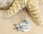 Starfish Necklace, It Matters To This One, Starfish Story, Make a Difference, Beach Jewelry, Inspirational, Adoption Necklace, Teacher Gift