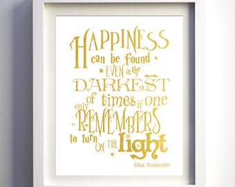 Harry Potter Inspired Nursery Art Harry potter poster quote Albus Dumbledore print Happiness Can Be Found Christmas gift stocking stuffer