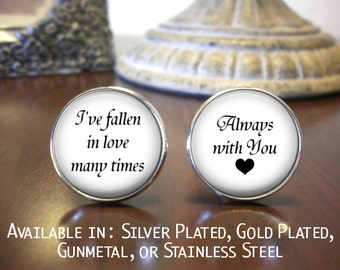 SALE! Groom Cufflinks - Personalized Cufflinks - Wedding Cufflinks - I've Fallen in Love Many Times - Always with You