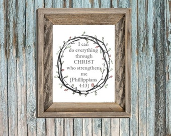 Scripture - Wall Art - Phillippians 4:13 - Printable Bible Verse - Inspiration Quotes - College Sheet - Christian Printable
