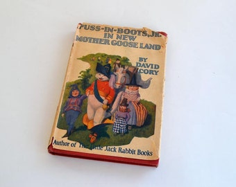 Vintage Puss-In-Boots, Jr. in New Mother Goose Land By David Cory 1922 Hardcover
