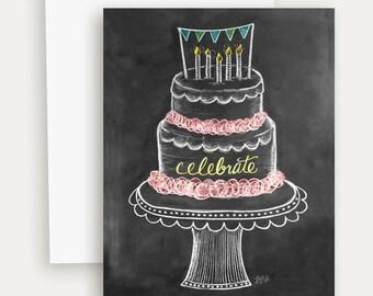 Birthday Cake Card - Chalkboard Art - Celebrate Card - Illustration by Valerie McKeehan