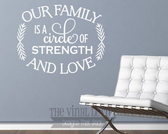 Our Family is a Circle of Strength and Love Vinyl Wall Home Decor Decal Sticker