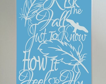 I'd Risk the Fall Just to Know how it Feels to Fly Papercut Paper Cutting papercutting jpeg Template