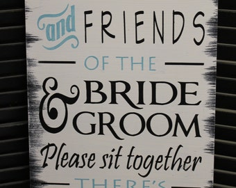No Seating Plan Sign/Family & Friends of the Bride and Groom/Please sit together/Black/White/Light Aqua/Wood Sign/Large Sign