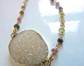 Genuine Druzy Drusy and Rainbow Genuine Tourmaline Stones Bracelet.  Drusy Druzy stone natural jewelry for her.