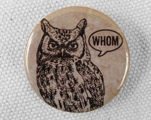 Whom Owl Button Magnet English Gifts for Teachers Gifts Grammar Button Grammar Magnet Funny Stocking Stuffer Gag Gift Punctuation Funny Gift