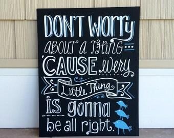 Handwritten 11x14 Quote/Song Lyric Chalkboard Sign