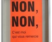 NEON orange poster NON,NON, c'est moi qui vous remercie