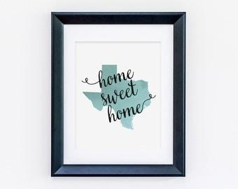 Texas Watercolor Printable Wall Art (8x10) - Home Sweet Home - State Love Art Print - Digital Printable - Instant Download