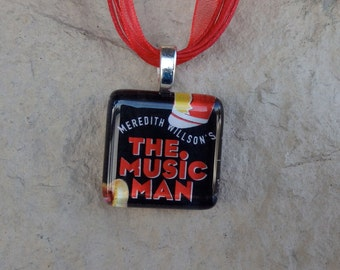 Broadway Musical The Music Man Glass Pendant and Ribbon Necklace