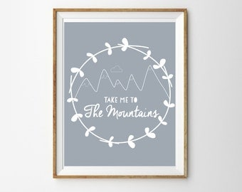 Adventure Print for a Baby Boy's Nursery - Take Me to the Mountains - Mountain Print - Instant Download Wall Art - Print at Home