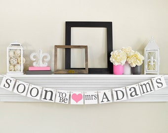 BRIDAL Shower Decorations - Bridal Shower Banners - SOON To Be MRS Banner - Bachelorette  Party, Pink Bridal Shower Decorations