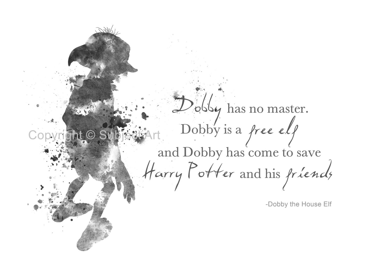 Art Print Dobby The House Elf Quote on free create a watermark