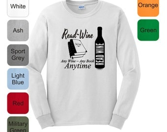 Any Wine Any Book Any Time Long Sleeve T-Shirt 2400 - RV-120T