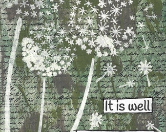 It is Well With My Soul - Mixed media art print, blowing dandelions in the wind, scripture art, inspirational art, encouraging word art