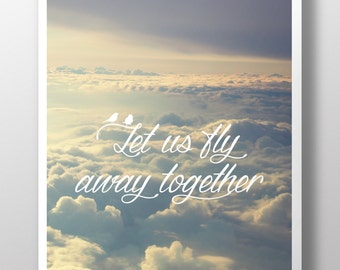 Let Us Fly Away Together poster