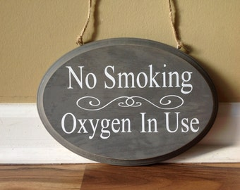 No Smoking Oxygen In Use/ wooden sign/ shabby chic no smoking sign/ oxygen sign/ oxygen in use door sign/ wood hand painted grey and white