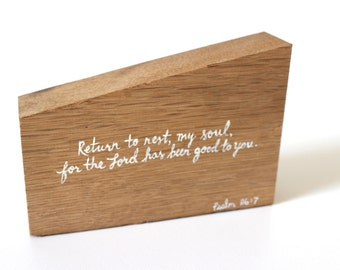 Handpainted Reclaimed Wood Scripture Art - Inspirational Desk Accessory - Bible Verse - Psalm 116:7